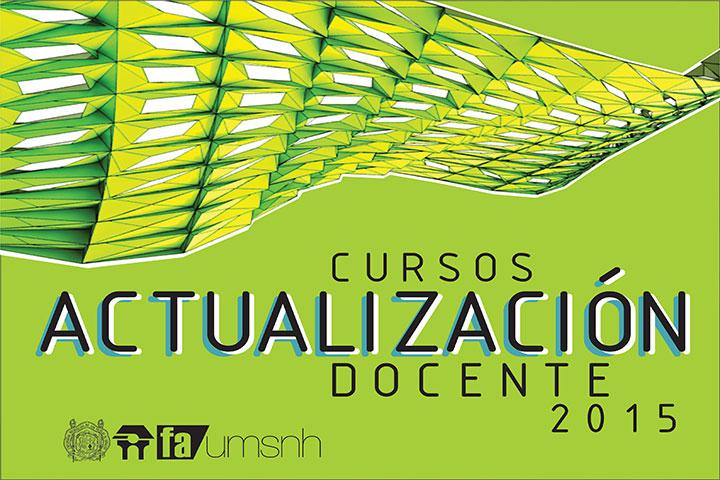 Abre la facultad de arquitectura cursos de actualizaci n for Cursos facultad de arquitectura